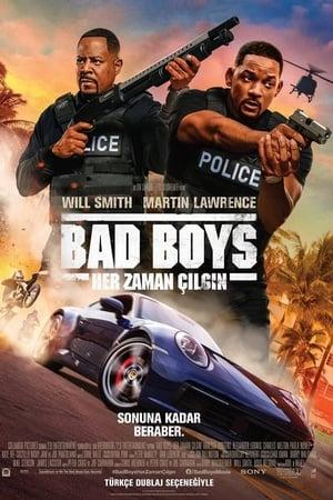 Bad Boys: Her Zaman Çılgın Full izle Türkçe