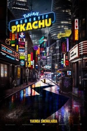 Pokemon Dedektif Pikachu Film izle Türkçe Dublaj
