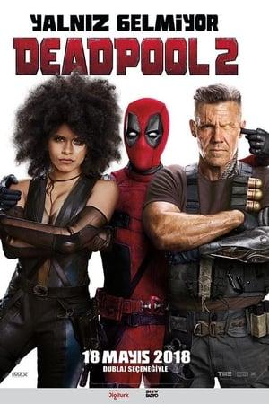 Deadpool 2 Türkçe Dublaj Hd izle