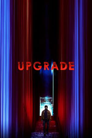 Upgrade Full izle 1080p Türkçe Dublaj
