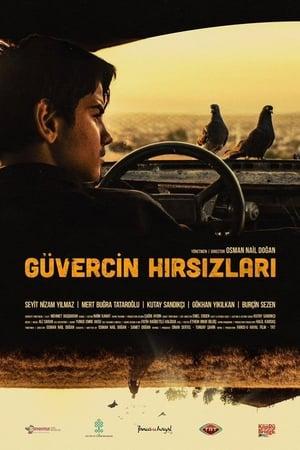 Güvercin Hırsızları İzle 2018 Yerli Sinema