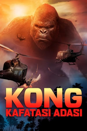 King Kong: Kafatası Adası İzle 2017 Türkçe Dublaj