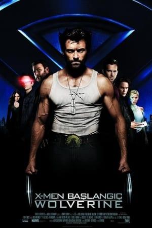 X-Men Başlangıç: Wolverine İzle Türkçe Dublaj