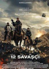 12 Savaşçı Filmi izle 2018 Türkçe Dublaj