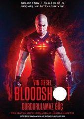 Durdurulamaz Güç Bloodshot izle Türkçe Dublaj