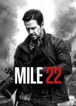 Mile 22 Türkçe Dublaj Full izle
