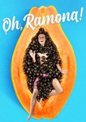 Oh, Ramona 2 izle Türkçe Dublaj