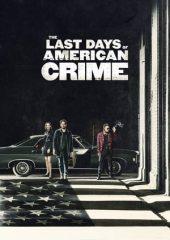 The Last Days of American Crime Filmi izle Türkçe Dublaj