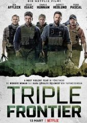 Triple Frontier Full izle 2019